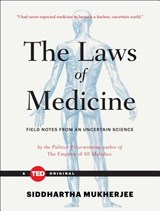 The Laws of Medicine | Siddhartha Mukherjee |