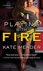 Playing With Fire | Kate Meader |