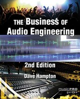 The Business of Audio Engineering | Dave Hampton |