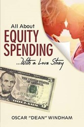 All about Equity Spending ...with a Love Story