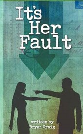 It's Her Fault