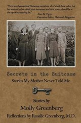 Secrets in the Suitcase | Molly And Rosalie Greenberg M D |