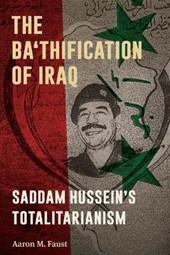 The Ba'thification of Iraq