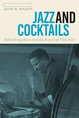 Jazz and Cocktails | Jans B. Wager |