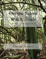 On the Salem Witch Trials | Cotton Mather |