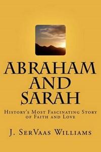 Abraham and Sarah | J. Servaas Williams |