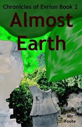 Almost Earth | Mir Foote |