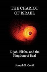 The Chariot of Israel | Joseph B. Conti |