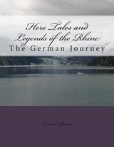 Hero Tales and Legends of the Rhine | Lewis Spence |