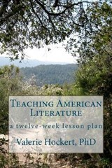 Teaching American Literature | Valerie Hockert |