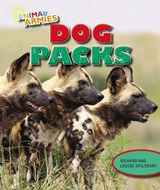 Dog Packs | Richard Spilsbury |
