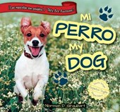 Mi Perro/My Dog