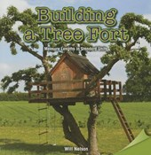 Building a Tree Fort | Will Nelson |