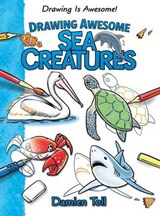 Drawing Awesome Sea Creatures | Damien Toll |