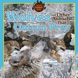 Wolves and Other Animals That Outrun Prey | Vic Kovacs |