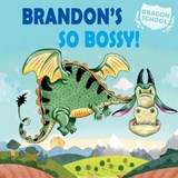 Brandon's So Bossy! | Judith Heneghan |