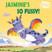 Jasmine's So Fussy!