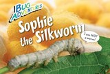 Sophie the Silkworm | Rebecca Johnson |