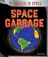 Space Garbage | Ruth Owen |