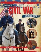 Learning About the Civil War With Arts & Crafts