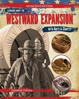 Learning About the Westward Expansion With Arts & Crafts | Campbell Collison |