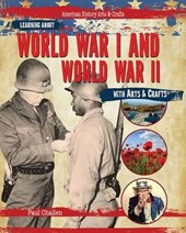 Learning about World War I and World War II with Arts & Crafts