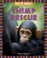 Chimp Rescue | Clare Hibbert |
