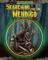 Searching for the Wendigo | Jennifer Rivkin |