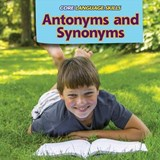 Antonyms and Synonyms | Kara Murray |