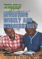 Smart Strategies for Investing Wisely and Successfully | Judy Monroe Peterson |