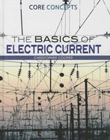The Basics of Electric Current | Christopher Cooper |