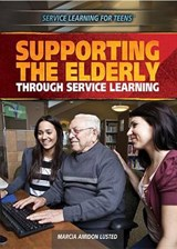Supporting the Elderly Through Service Learning | Marcia Amidon Lusted |