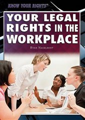 Your Legal Rights in the Workplace