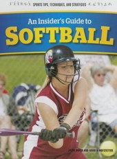 An Insider's Guide to Softball