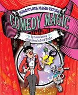Comedy Magic | Canavan, Thomas, Jr. |