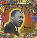 Marching with Martin | Lorenzo Pace |