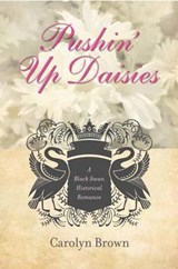 Pushin' Up Daisies | Carolyn Brown |