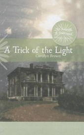 A Trick of the Light | Carolyn Brown |