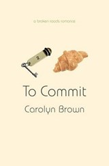 To Commit | Carolyn Brown |