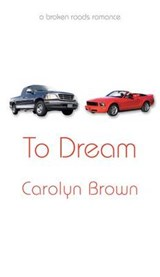 To Dream | Carolyn Brown |