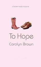 To Hope | Carolyn Brown |