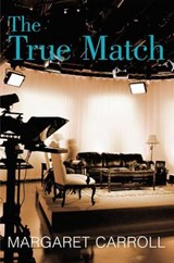 The True Match | Margaret Carroll |