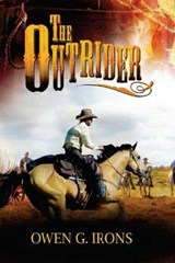 The Outrider | Owen G. Irons |