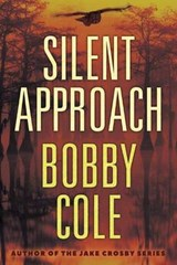 Silent Approach | Bobby Cole |