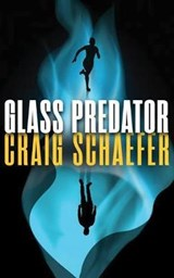 Glass Predator | Craig Schaefer |