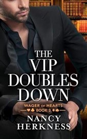 The VIP Doubles Down | Nancy Herkness |