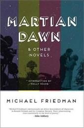 Martian Dawn & Other Novels