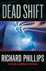 Dead Shift | Richard Phillips |