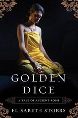 The Golden Dice | Elisabeth Storrs |