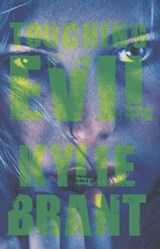 Touching Evil | Kylie Brant |